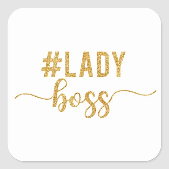 lady boss gold glitter square sticker