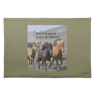 Lady Horse Gossip: Are The Good Guys All Taken? Placemat