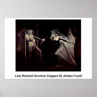 Lady Macbeth Receives Daggers By Johann Fuseli Posters