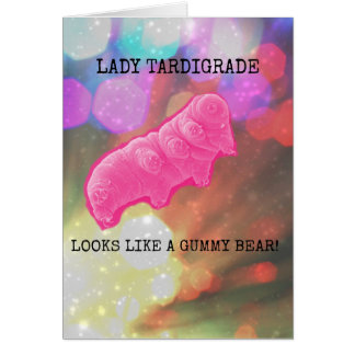 Lady Tardigrade Gummy Card