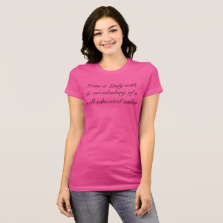 Lady with a sailor's vocabulary T-Shirt
