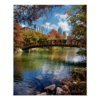 Ladybird Lake Running Trail Bridge - Austin, Texas Poster