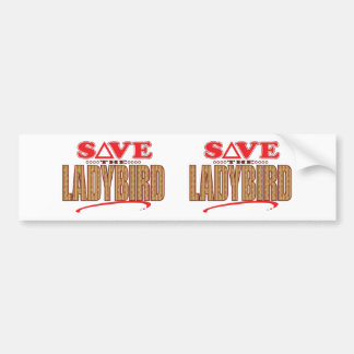 Ladybird Save Bumper Sticker