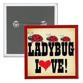 Ladybug Love - Ladybugs Button