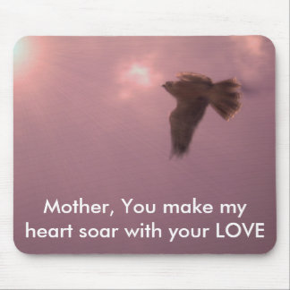 ladyhawk , Mother, You make my heart soar wit... Mouse Pad