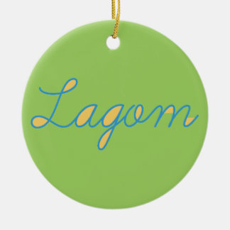 Lagom Sweden Ceramic Ornament