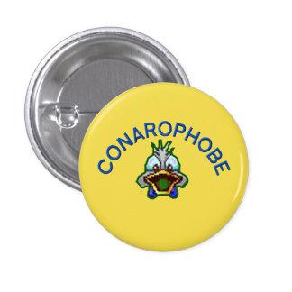 laic conarophobe 3 cm round badge