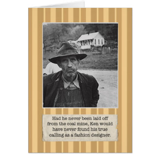 Laid Off Coal Miner Birthday Card