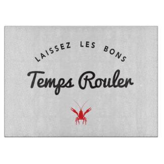 Laissez Les Bons Temps Rouler Cutting Board