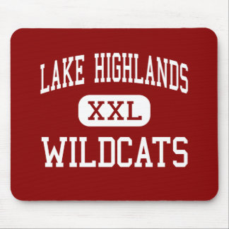 Lake Highlands - Wildcats - High - Dallas Texas Mouse Pad