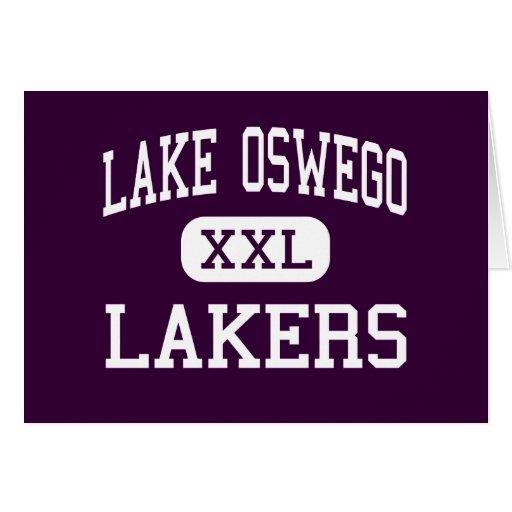 Lake Oswego - Lakers - High - Lake Oswego Oregon Greeting Card