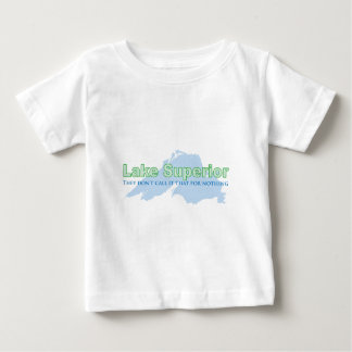 Lake Superior; They don't call it that for nothing Baby T-Shirt