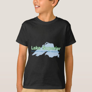 Lake Superior; They don't call it that for nothing T-Shirt