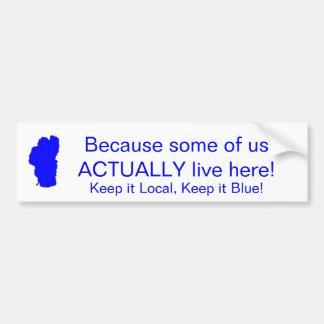 Lake Tahoe - Keep it Local, Keep it Blue Car Bumper Sticker