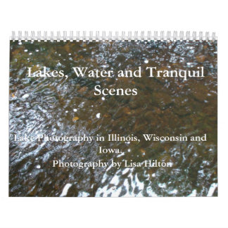 Lakes, Water and Tranquil Scenes  Calendar
