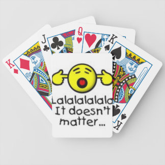 lalal doesn't matter Quote Bicycle Playing Cards