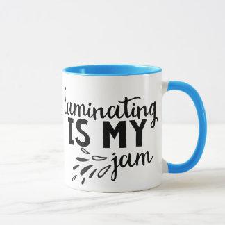 Laminating is my Jam! Mug