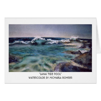Lanai Tide Pool - Watercolor by Michaela Rohrer Card