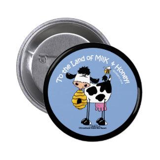Land of Milk & Honey 6 Cm Round Badge