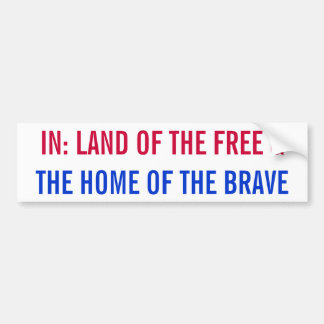Land of the free and the home of the brave sticker bumper sticker