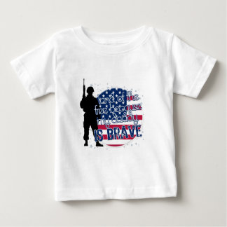 Land Of The Free Because My Daddy Is Brave Baby T-Shirt