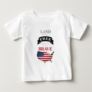 Land of the free because of the brave baby T-Shirt