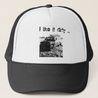 Land rover hat. I like it dirty ... Trucker Hat