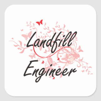 Landfill Engineer Artistic Job Design with Butterf Square Sticker