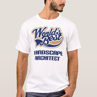 Landscape Architect Gift (Worlds Best) T-Shirt