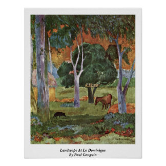 Landscape At La Dominique By Paul Gauguin Poster