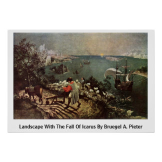 Landscape With The Fall Of Icarus By Bruegel A. Pi Poster