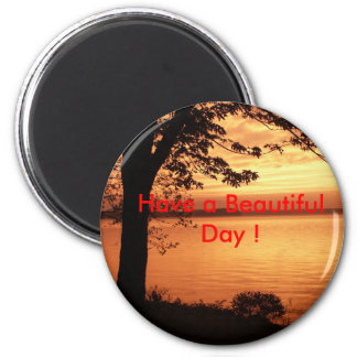 landscapes, Have a Beautiful Day ! Refrigerator Magnet