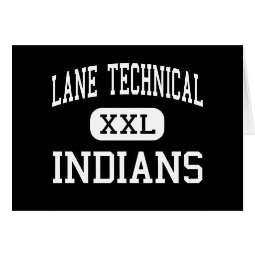 Lane Technical - Indians - High - Chicago Illinois Card