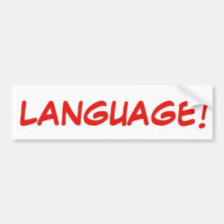 LANGUAGE! Bumper Sticker