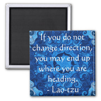 Lao tzu Spiritual Quote and Wize Saying Square Magnet