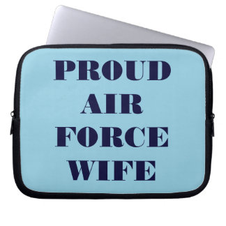 Laptop Sleeve Proud Air Force Wife