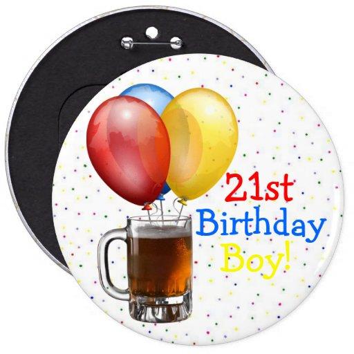 Large-21st Birthday Boy! Button