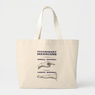 Large and Small Animal Veterinarian humorous Jumbo Tote Bag