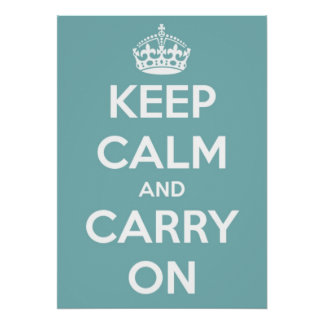 Large Keep Calm and Carry On Sky Blue Poster