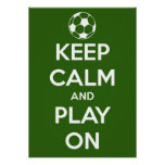 Large Keep Calm and Play On Green Poster