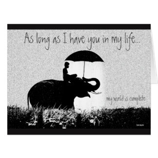 LARGE Valentine As Long as I have you in my life Card