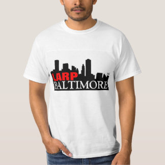 LARP BALTIMORE T-Shirt