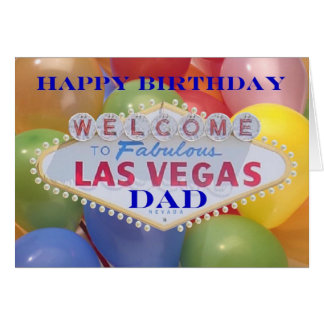 Las Vegas Balloons! Happy Birthday Dad Card
