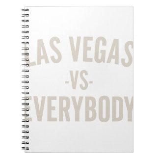 Las Vegas Vs Everybody Notebooks