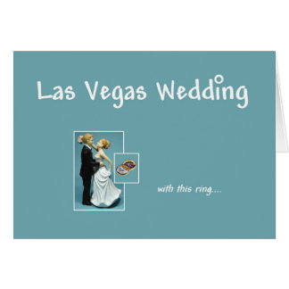 Las Vegas Wedding, with this ring, Bride & Groom C Greeting Card