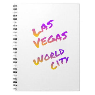 Las Vegas world city, colorful text art Notebooks
