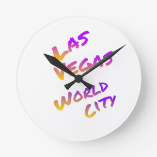 Las Vegas world city, colorful text art Round Clock