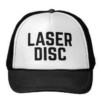 LASER DISC fun slogan trucker hat
