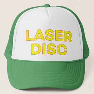 LASER DISC funny slogan trucker hat