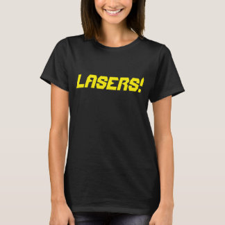 Lasers! T-Shirt